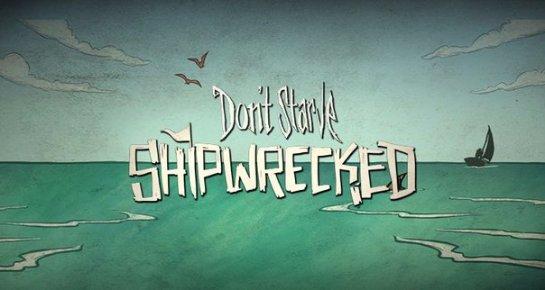 Дата выхода Don't Starve: Shipwrecked